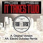 Rob Base It Takes Two (Electro Dubstep Remix)