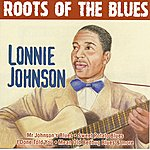 Lonnie Johnson Roots Of The Blues - Lonnie Johnson