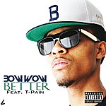 Bow Wow Better (Explicit Version)