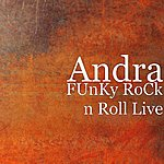 Andra Funky Rock N Roll Live