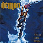 Demon Hold On To The Dream