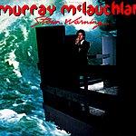 Murray McLauchlan Storm Warning