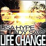Lady Saw Life Change - Single
