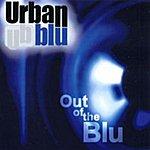 Urban Blu Out Of The Blu