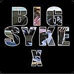 Big Syke X - Single