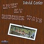 David Cooler Livin' My Redneck Ways
