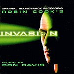 Don Davis Robin Cook's Invasion - Original Television Soundtrack