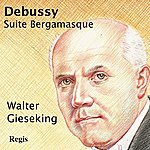 Walter Gieseking Debussy Suite Bergamasque
