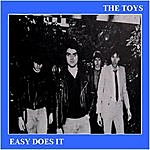 The Toys Easy Does It