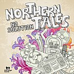 No Solution Northern Tales