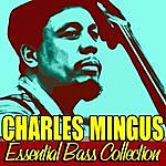 Charles Mingus Essential Bass Collection