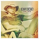 Kenny Chesney Come Over