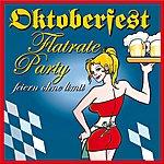 V.A. Oktoberfest Flatrate Party (Feiern Ohne Limit)