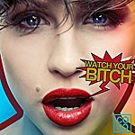 Coco Watch Your Bitch (Radio)