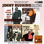 Jimmy Rushing Four Classic Albums Plus (Jimmy Rushing And The Smith Girls / The Jazz Odyssey Of James Rushing Esq / Little Jimmy Rushing And The Big Brass / Brubeck & Rushing) [Remastered]