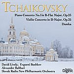 David Lively Tchaikovsky: Piano Concerto No. 1 In B-Flat Major, Op. 23; Violin Concerto In D Major, Op. 35; Dumka