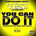 L-Tech DA Teck You Can Do It (Feat. Smoke Dogg)