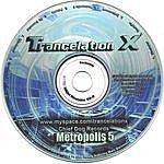 Trancelation X Metropolis 5