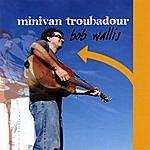 Bob Wallis Minivan Troubadour