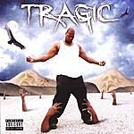 TraGiC Still Holdin Back