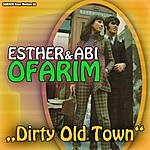 Esther Esther & Abi Ofarim - Dirty Old Town