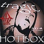 TraGiC Hotbox