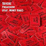 Severe Freakshow (Feat. Money Bagz) - Single