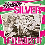 Horace Silver The Very Best Of