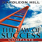 Napoleon Hill The Law Of Success - Complete