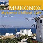 V.A. Mykonos Chillout Café Vol.3 (Feelings Del Mar)