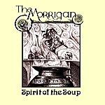 Morrigan Spirit Of The Soup