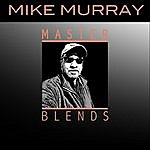 Mike Murray Master Blends