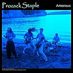 Prozack Staple Amorous