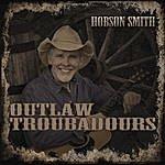 Hobson Smith Outlaw Troubadours