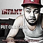 Infamy Put On A Song