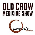 Old Crow Medicine Show World Cafe Old Crow Medicine Show - Ep