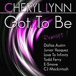 Cheryl Lynn Got To Be Remixes !
