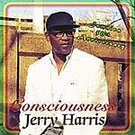 Jerry Harris Consciousness