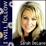 Sarah DeLane I Will Follow