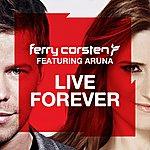 Ferry Corsten Live Forever