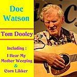 Doc Watson Tom Dooley