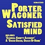 Porter Wagoner Satisfied Mind