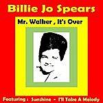 Billie Jo Spears Mr. Walker, It's Over
