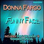 Donna Fargo Funny Face