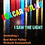 Boxcar Willie I Saw The Light