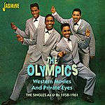 The Olympics Western Movies And Private Eyes - The Singles As And Bs 1958 - 1961