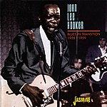 John Lee Hooker Blues In Transition 1955 - 1959