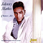 Johnny Mathis Chances Are - The Definitive Early Years Collection