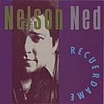 Nelson Ned Recuerdame