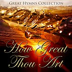 City Of Prague Philharmonic Orchestra Great Hymns Collection: How Great Thou Art (Orchestral)